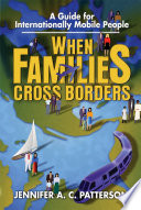 When Families Cross Borders A Guide For Internationally Mobile People Book PDF