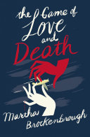 Pdf The Game of Love and Death Telecharger