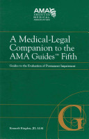 A Medical legal Companion to the AMA Guides Fifth