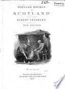 Popular Rhymes Of Scotland