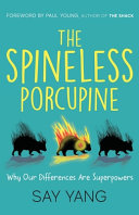 The Spineless Porcupine