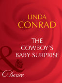 The Cowboy s Baby Surprise  Mills   Boon Desire