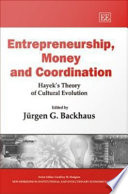 Entrepreneurship  Money and Coordination