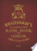 Bradshaw s Handbook to London