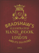 Bradshaw s Handbook to London