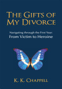 The Gifts of My Divorce