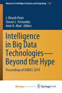 Intelligence in Big Data Technologies -- Beyond the Hype