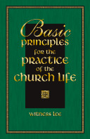 Basic Principles for the Practice of the Church Life