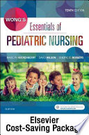 Wong's Essentials of Pediatric Nursing + Virtual Clinical Excursions Online