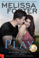 Hearts at Play  The Bradens  6  Love in Bloom Contemporary Romance