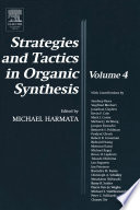 Strategies And Tactics In Organic Synthesis Book PDF