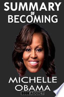 Summary of Becoming by Michelle Obama