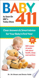 Baby 411 8th Edition America S Most Trusted Baby Book
