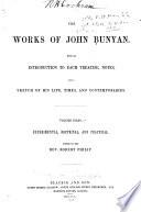 The Works Of John Bunyan Experimental Doctrinal And Practical Book PDF