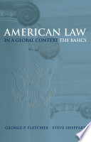 American Law in a Global Context Book