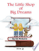 The Little Shop of Big Dreams -