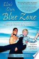 Elsa S Own Blue Zone Book PDF