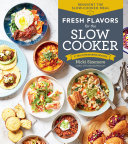 Fresh Flavors for the Slow Cooker Pdf/ePub eBook