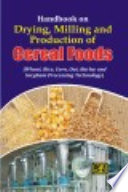 Handbook on Drying, Milling and Production of Cereal Foods