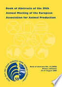 Book of Abstracts of the 59th Annual Meeting of the European Association for Animal Production