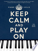 Keep Calm And Play On  Piano Solo  Blue Book
