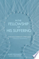 In The Fellowship Of His Suffering Book