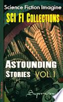 Astounding Stories Vol 1