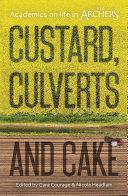 Custard, Culverts and Cake