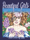 Beautiful Girls Adult Colouring Book