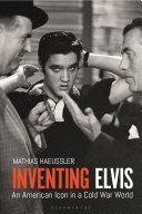 Inventing Elvis [Pdf/ePub] eBook