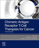 Chimeric Antigen Receptor T Cell Therapies for Cancer