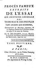 Procès fameux extraits de l'Essai sur l'histoire générale des tribunaux des peuples tant anciens que modernes
