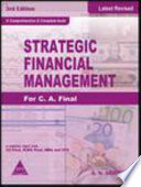 Strategic Financial Management For C.A. Final, 3/E (Nov 09 New Syllabus Paper Solved)