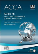 ACCA Paper F8 - Audit and Assurance (GBR) Practice and revision kit