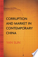 Corruption and Market in Contemporary China