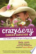 Crazy Sexy Cancer Survivor Book
