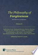 The Philosophy of Forgiveness   Volume II