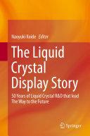 The Liquid Crystal Display Story