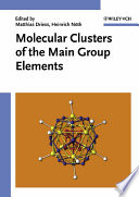 Molecular Clusters Of The Main Group Elements Book PDF