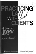 Practicing Law Without Clients