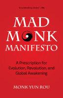 Mad Monk Manifesto Book