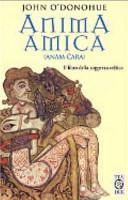 Anima amica. (Anam Cara). Il libro della saggezza celtica ebook