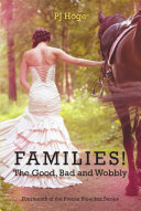 Families  the Good  Bad and Wobbly