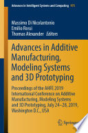Advances in Additive Manufacturing  Modeling Systems and 3D Prototyping