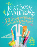 Pdf The Kids' Book of Hand Lettering Telecharger