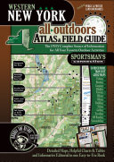 Western New York All Outdoors Atlas   Field Guide