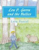 Lou P  Garou and the Bullies