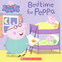 Bedtime for Peppa  Peppa Pig  Book