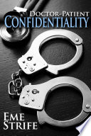 Doctor Patient Confidentiality Volume One Confidential 1 Bestselling Contemporary Erotic Romance Bdsm Free New Adult Medical Erotica Billionaire Sports Adult Romance With Sex Good Romance Books Novels Series To Read