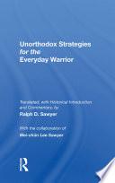 Unorthodox Strategies For The Everyday Warrior
